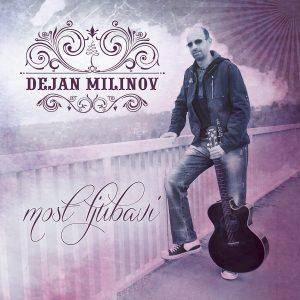 Most ljubavi - Dejan Milinov