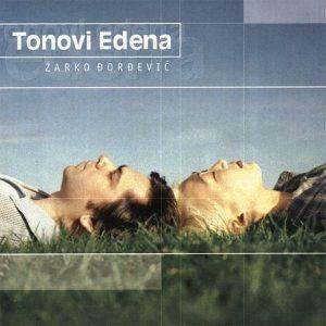 Tonovi Edena - Žarko Đorđević