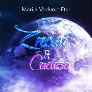 Marija Vudvort-Eter - Znaci i čudesa