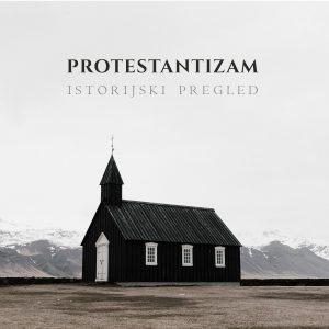 Protestantizam - istorijski pregled